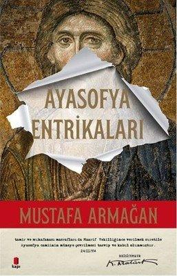 Ayasofya Entrikaları Mustafa Armağan
